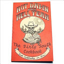The Dirty South Cookbook Book