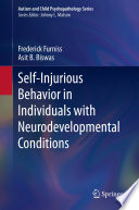 Self-Injurious Behavior in Individuals with Neurodevelopmental Conditions