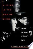 Victims in the War on Crime