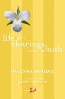 Life in the Clearings versus the Bush [Pdf/ePub] eBook