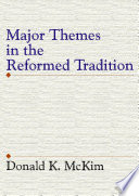 Major Themes in the Reformed Tradition Book