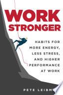 Work Stronger