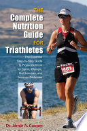 Complete Nutrition Guide For Triathletes Book PDF