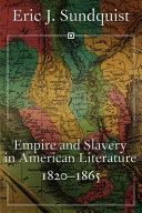 Empire and Slavery in American Literature, 1820-1865
