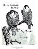 North American Falconry and Hunting Hawks
