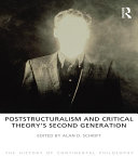 Poststructuralism and Critical Theory's Second Generation