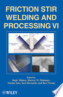 Friction Stir Welding and Processing VI