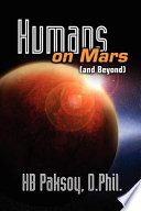 Humans on Mars  and Beyond  Book