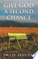 Give God a Second Chance Book