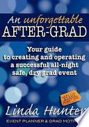 An Unforgettable After Grad