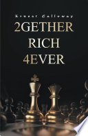 2gether Rich 4ever
