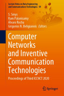 Computer Networks and Inventive Communication Technologies