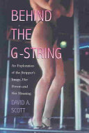Behind the G String