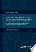 Charakterisierung und Bewertung der Zug- und Ermuedungseigenschaften von Mikrobauteilen aus 17-4PH Edelstahl - Ein Vergleich von mikropulverspritzgegossenem und konventionell hergestelltem Material