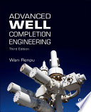 Advanced Well Completion Engineering Book