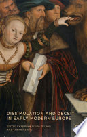 Dissimulation and Deceit in Early Modern Europe Book