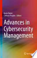 Advances in Cybersecurity Management Book