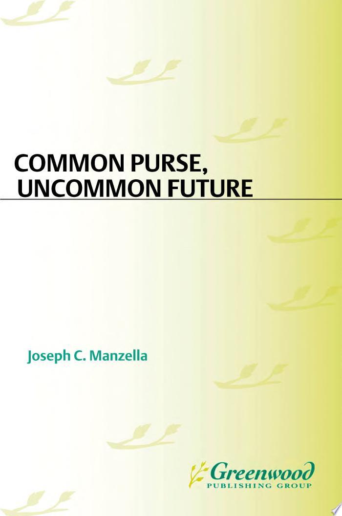 Common Purse  Uncommon Future