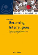 Becoming Interreligious