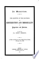 The Growth Of The Doctrine Of Resurrection And Immortality In Paganism And Judaism