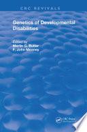 Genetics of Developmental Disabilities
