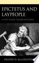 Epictetus and Laypeople