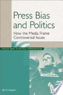 Press Bias and Politics