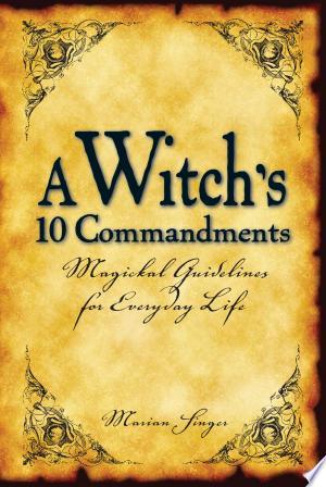 Download A Witch's 10 Commandments online Books - godinez books