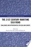 The 21st Century Maritime Silk Road