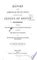 Report To The Committee Of The City Council Appointed To Obtain The Census Of Boston For The Year 1845
