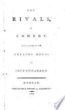 The rivals  a comedy  by R B B  Sheridan    Book PDF