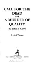 Call for the Dead  And  A Murder of Quality Book