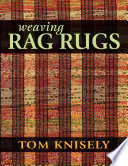 Read Online Weaving Rag Rugs For Free