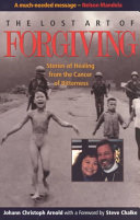 The Lost Art of Forgiving