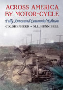 Across America by Motor Cycle   Fully Annotated Centennial Edition