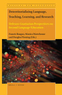 Deterritorializing Language  Teaching  Learning  and Research