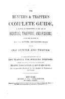 The Hunter s   Trapper s Complete Guide