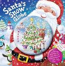 Santa s Snow Globe