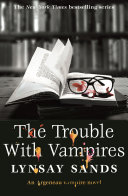 The Trouble With Vampires
