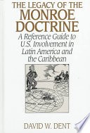 The Legacy of the Monroe Doctrine