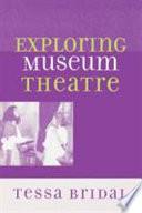 Exploring Museum Theatre