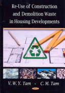 Re use of Construction and Demolition Waste in Housing Developments