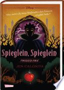 Disney – Twisted Tales: Spieglein, Spieglein