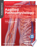 """Fundamentals of Applied Pathophysiology: An Essential Guide for Nursing and Healthcare Students"" by Muralitharan Nair, Ian Peate"