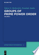 Yakov Berkovich  Zvonimir Janko  Groups of Prime Power Order