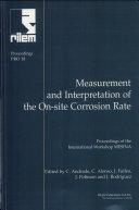 PRO 18  International Workshop MESINA on Measurement and Interpretation of the On site Corrosion Rate