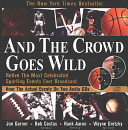 And the Crowd Goes Wild Book