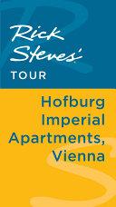 Rick Steves' Tour: Hofburg Imperial Apartments, Vienna