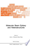 Molecular Beam Epitaxy and Heterostructures Book