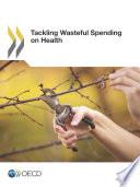 Tackling Wasteful Spending on Health